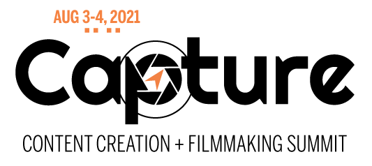 Capture Content Creation + Filmmaking Summit 2021